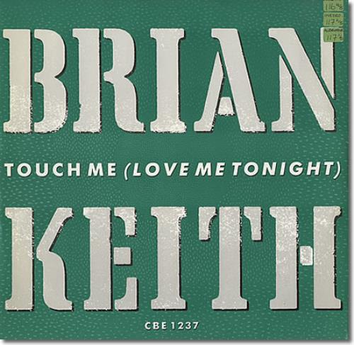 keith, brian touch me (love me tonight)