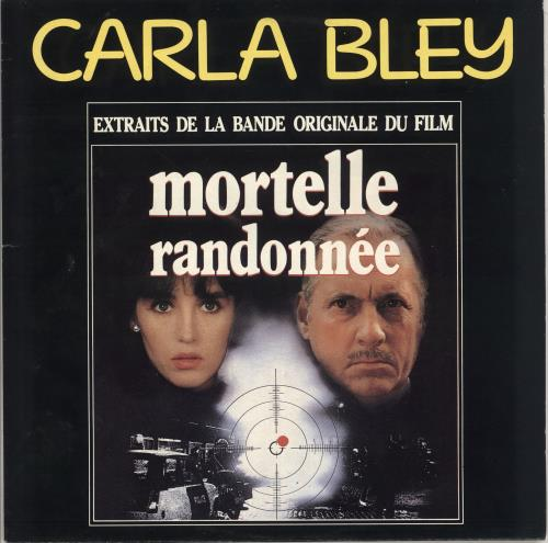 BLEY, CARLA - Mortelle Randonnée (Extraits De La Bande Originale Du Film) - Maxi 33T