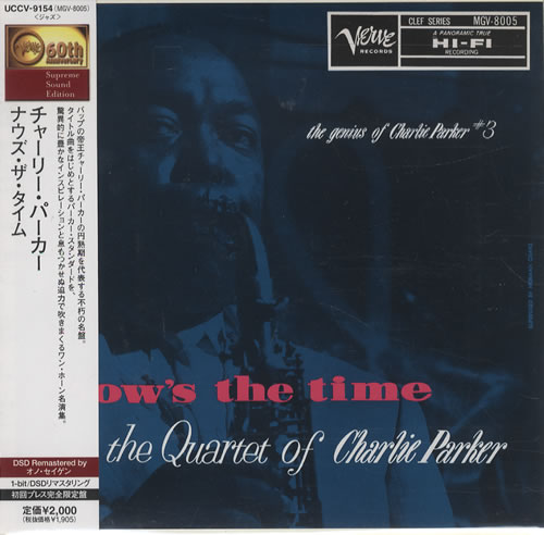 PARKER, CHARLIE - Now's The Time - The Genius Of Charlie Parker #3 - CD