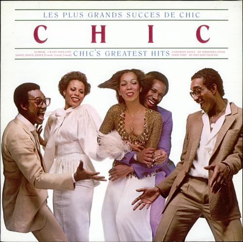 Chic Les Plus Grands Succes De Chic Chic S Greatest Hits