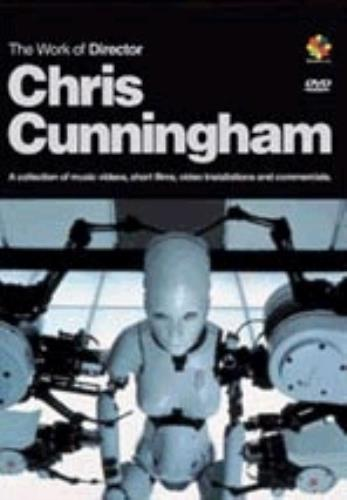 CUNNINGHAM, CHRIS - The Work Of Director Chris Cunningham - DVD