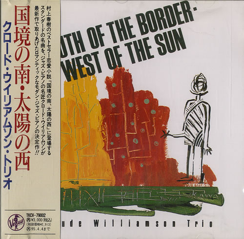 WILLIAMSON, CLAUDE - South Of The Border, West Of The Sun - CD