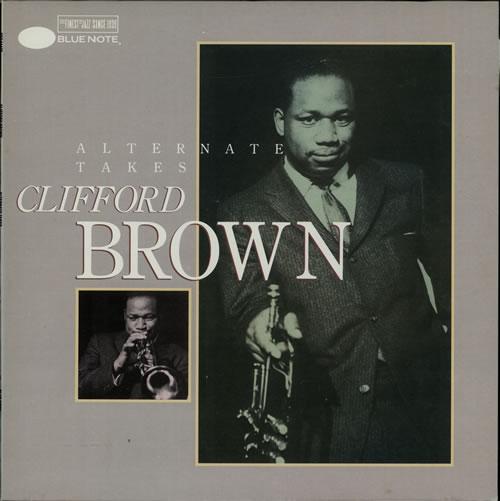 Brown, Clifford Alternate Takes