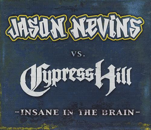 CYPRESS HILL - Insane In The Brain - CD
