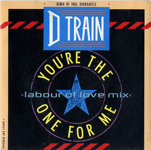 D-Train You're The One For Me