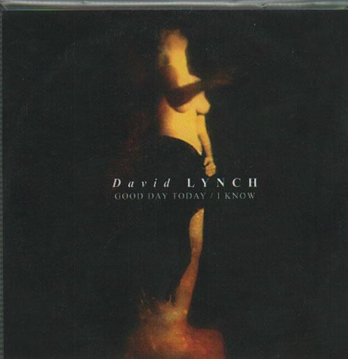 LYNCH, DAVID - Good Day Today / I Know - CD