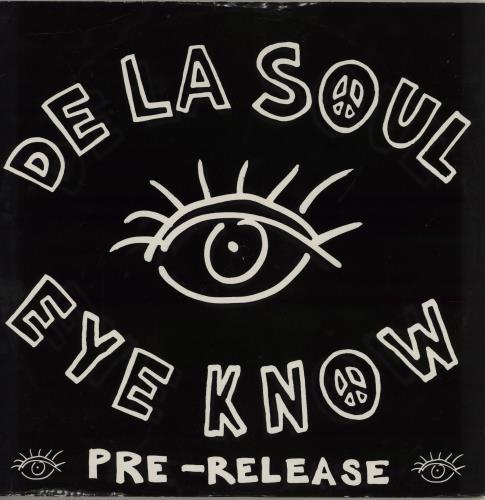 DE LA SOUL - Eye Know - Maxi 33T