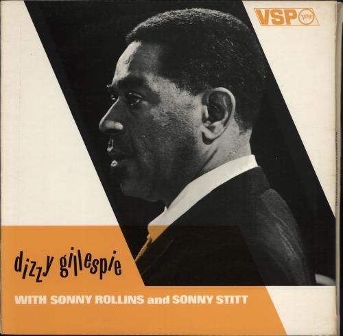 GILLESPIE, DIZZY - Dizzy Gillespie With Sonny Rollins And Sonny Stitt - Maxi 33T