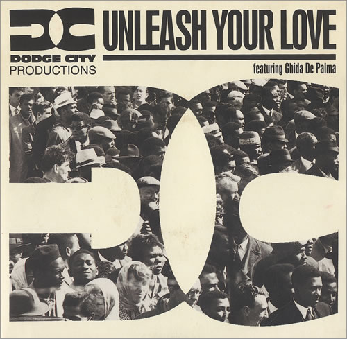 DODGE CITY PRODUCTIONS - Unleash Your Love - 7inch x 1