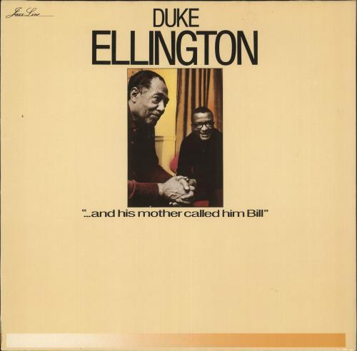 ELLINGTON, DUKE - ... And His Mother Called Him Bill - Maxi 33T