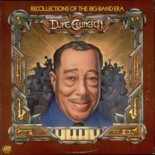 ELLINGTON, DUKE - Recollections Of The Big Band Era - Maxi 33T