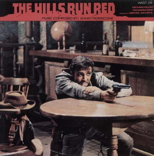 MORRICONE, ENNIO - The Hills Run Red - Maxi 33T