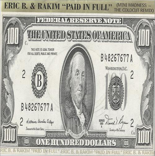 ERIC B & RAKIM - Paid In Full (Edited Version) - 7inch x 1
