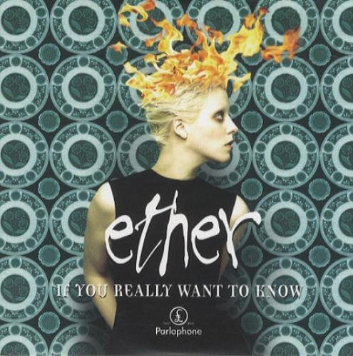 Ether - If You Really Want To Know