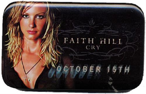 HILL, FAITH - Cry - Pin Badge - Autres