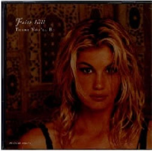 "Faith Hill There You'll Be USA Promo 5"" Cd Single PRO-CD ..."
