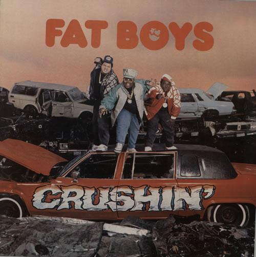 FAT BOYS - Crushin - 12 inch 33 rpm