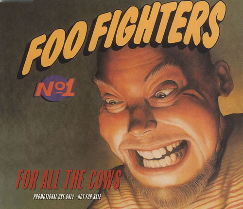 Foo Fighters For All The Cows Uk Promo 5 Quot Cd Single