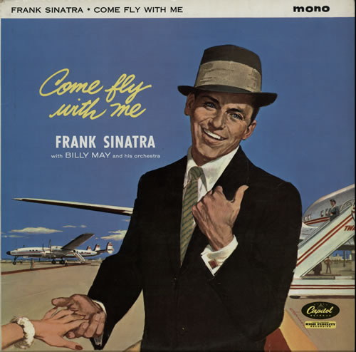SINATRA, FRANK - Come Fly With Me - 3rd - 12 inch 33 rpm