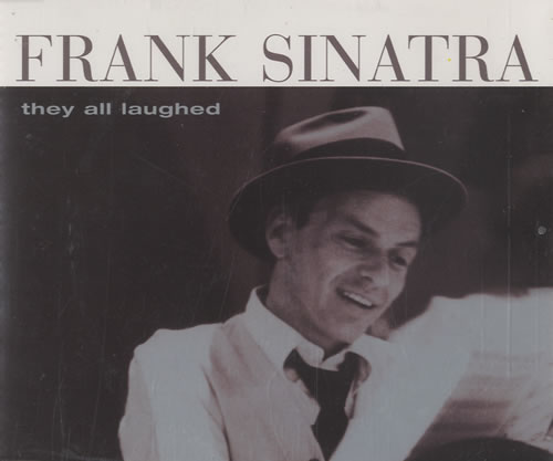 SINATRA, FRANK - They All Laughed - CD