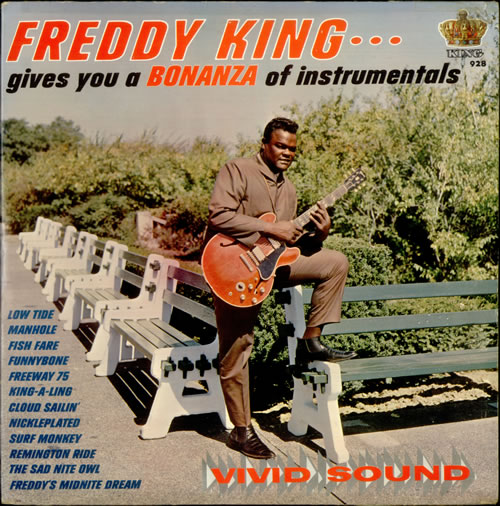 Freddie King Gives You A Bonanza Of Instrumentals Usa