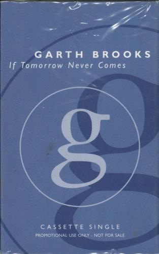 BROOKS, GARTH - If Tomorrow Never Comes - Others