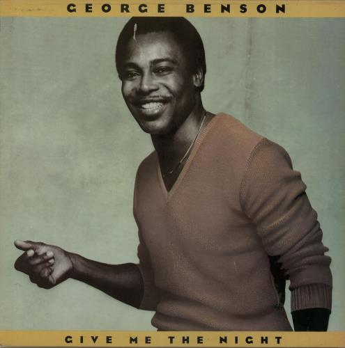 BENSON, GEORGE - Give Me The Night - 12 inch 33 rpm