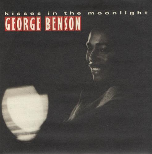 BENSON, GEORGE - Kisses In The Moonlight - 7inch x 1