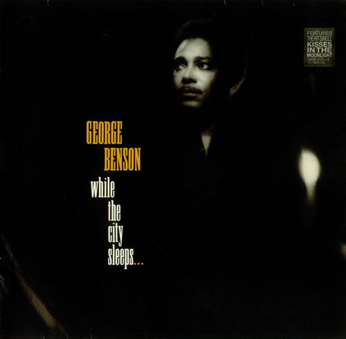 BENSON, GEORGE - While The City Sleeps... - Stickered - 12 inch 33 rpm