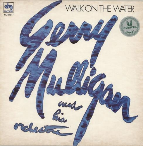 MULLIGAN, GERRY - Walk On The Water - 12 inch 33 rpm