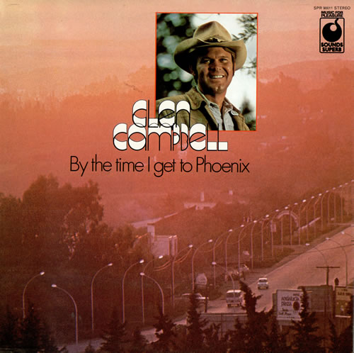 Glen Campbell By The Time I Get To Phoenix Uk Vinyl Lp