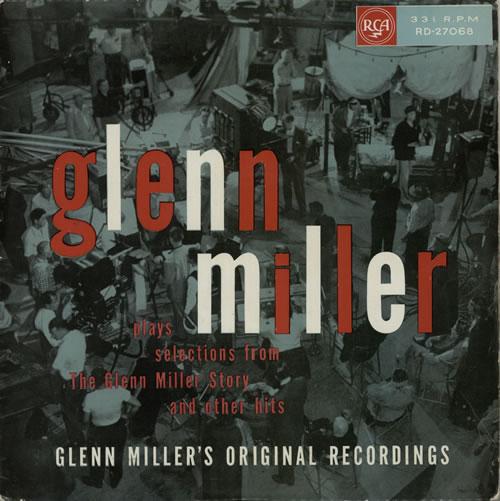 MILLER, GLENN - Plays Selections From 'The Glenn Miller Story' - Silver Spot - 12 inch 33 rpm