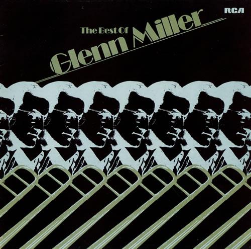MILLER, GLENN - The Best Of Glenn Miller - Maxi 33T