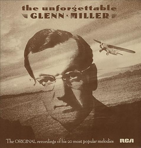 MILLER, GLENN - The Unforgettable Glenn Miller - Maxi 33T