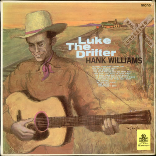 Hank Williams Luke The Drifter Uk Vinyl Lp Record Mgm C