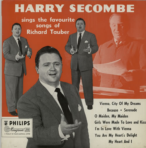 HARRY SECOMBE - Sings The Favourite Songs Of Richard Tauber - 12 inch 33 rpm