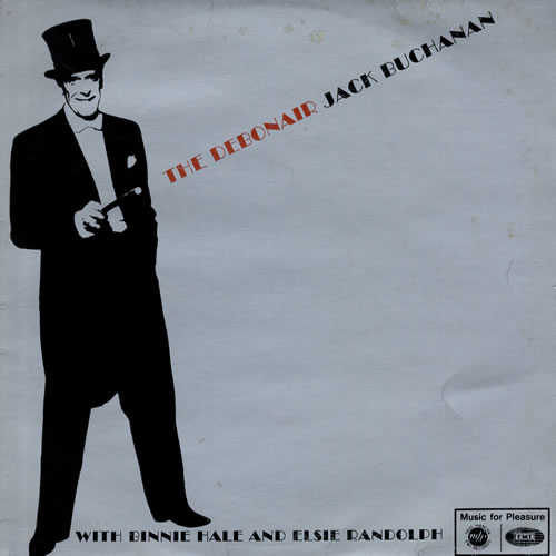 BUCHANAN, JACK - The Debonair - Maxi 33T