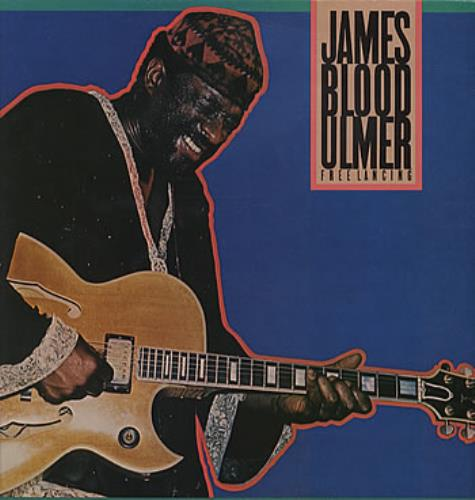 ULMER, JAMES 'BLOOD' - Free Lancing - 12 inch 33 rpm