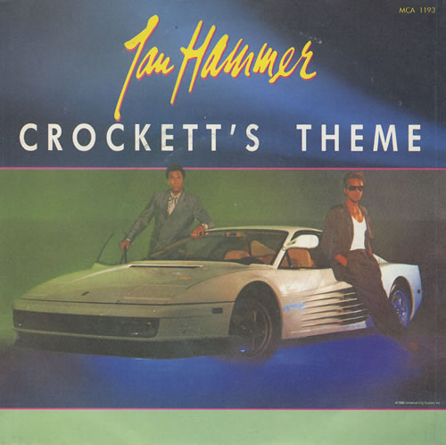 HAMMER, JAN - Crockett's Theme - 7inch x 1