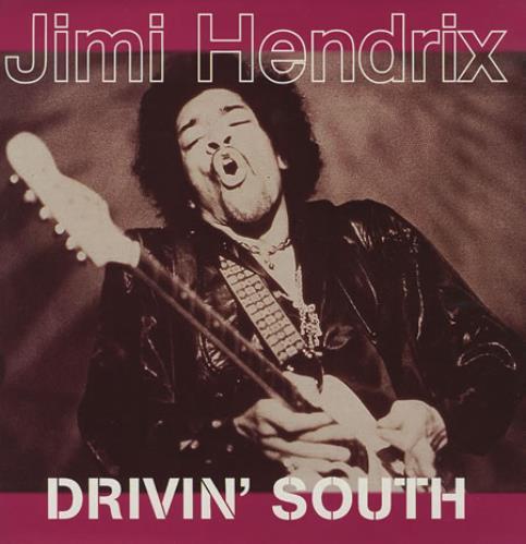 Hendrix, Jimi Driving South