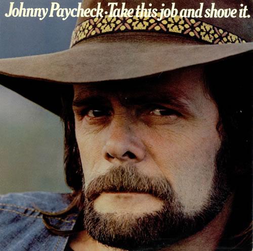 Johnny Paycheck Take This Job And Shove It UK Vinyl LP