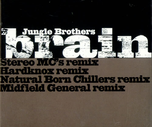 JUNGLE BROTHERS - Brain - Remixes - CD