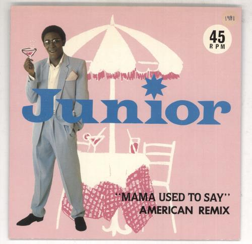 GISCOMBE, JUNIOR - Mama Used To Say - American Remix - 7inch x 1