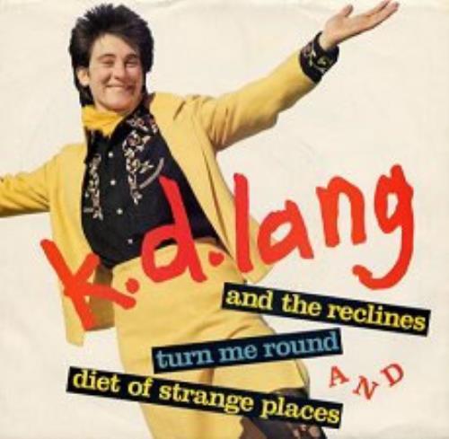 LANG, K.D. - Turn Me Round - 7inch x 1