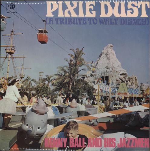 BALL, KENNY - Pixie Dust - A Tribute To Walt Disney - 12 inch 33 rpm