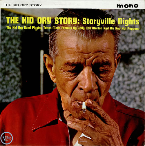 Kid Ory The Kid Ory Story Storyville Nights
