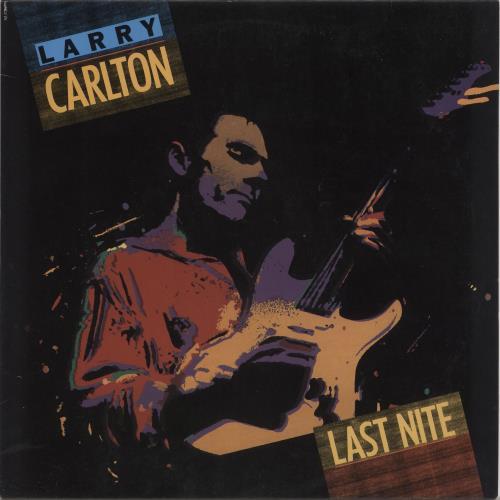 CARLTON, LARRY - Last Nite - Maxi 33T
