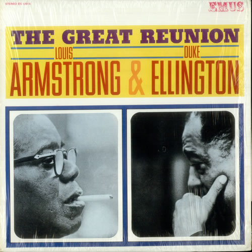 LOUIS ARMSTRONG & DUKE ELLINGT - The Great Reunion - 12 inch 33 rpm