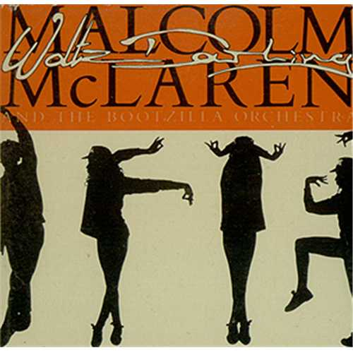 Malcolm Mclaren Waltz Darling UK 3