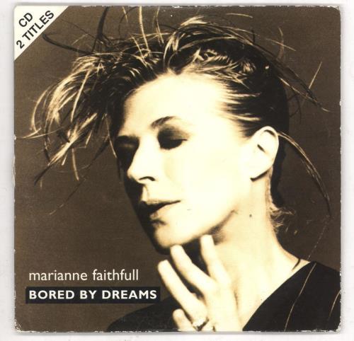 FAITHFULL, MARIANNE - Bored By Dreams - CD
